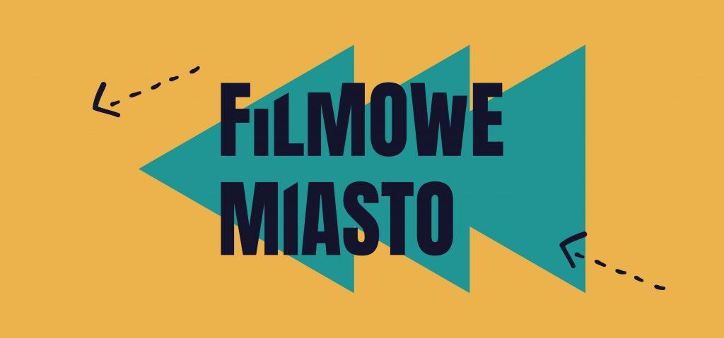 FilmoweMiasto-02